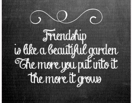 friendship-quote-like-a-garden-grows-graphic.jpg
